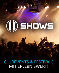 11 SHOWS: Clubevents und Festivals